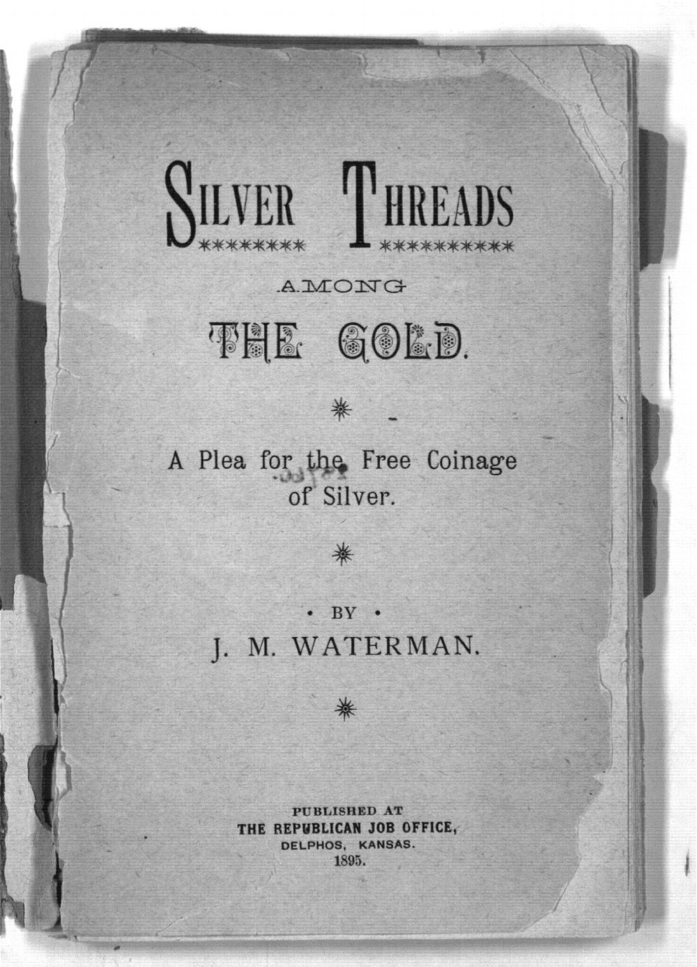 Silver Threads Among the Gold : A Plea for the Free Coinage of Silver - 3