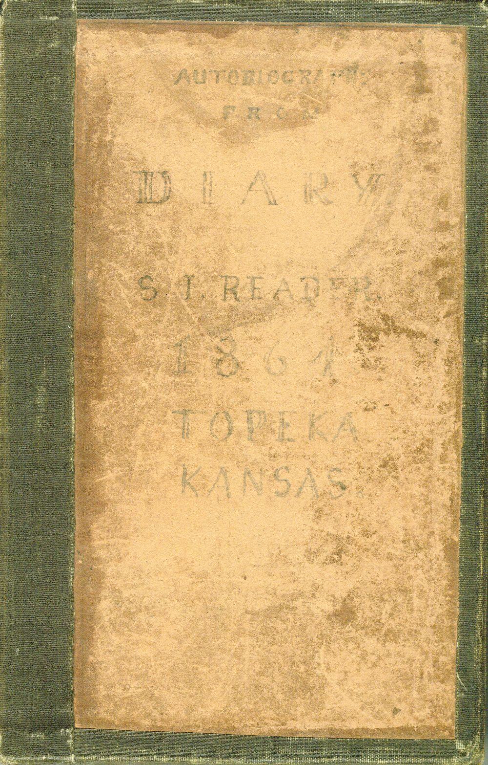Samuel J. Reader's autobiography, volume 3 - 1