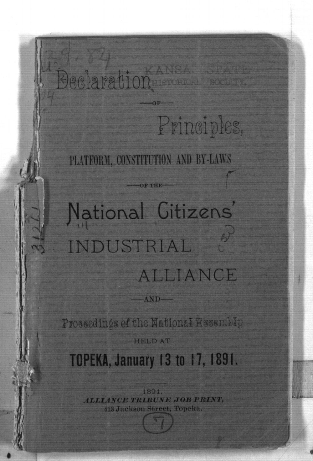 Declaration of principles, platform, constitution and by-laws of the National Citizens' Industrial Alliance and proceeding of the National Assembly held at Topeka, January 13 to 17, 1891 - Front Cover