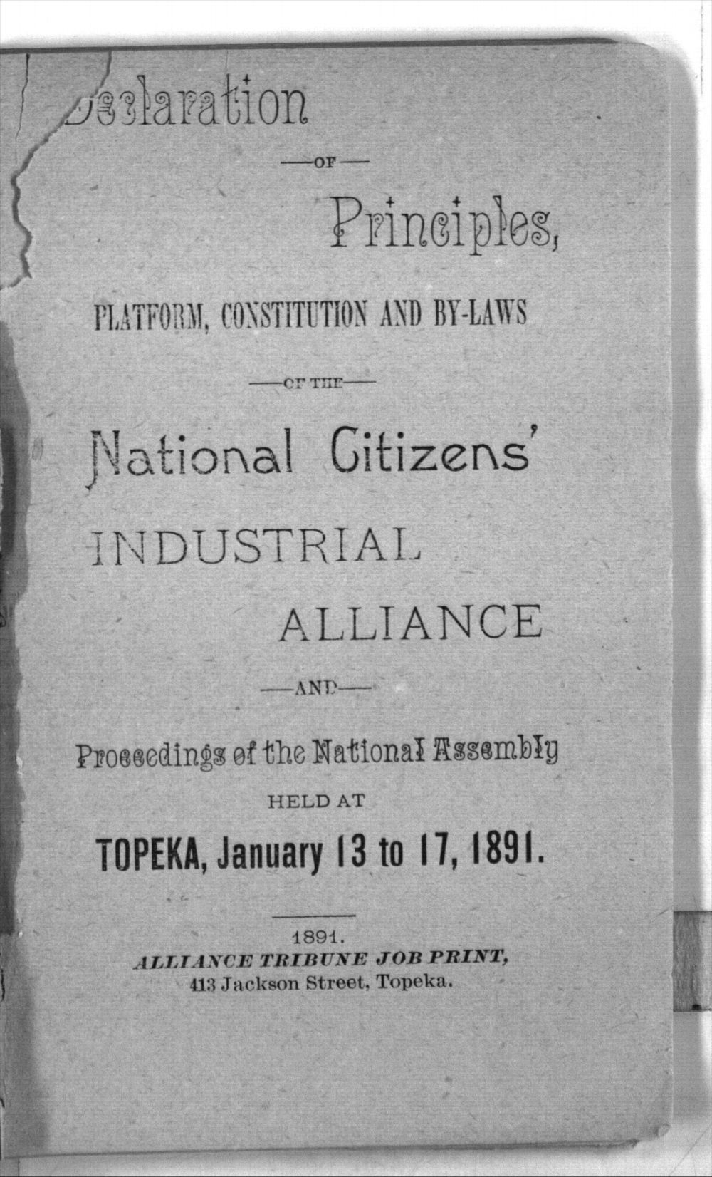 Declaration of principles, platform, constitution and by-laws of the National Citizens' Industrial Alliance and proceeding of the National Assembly held at Topeka, January 13 to 17, 1891 - Title page