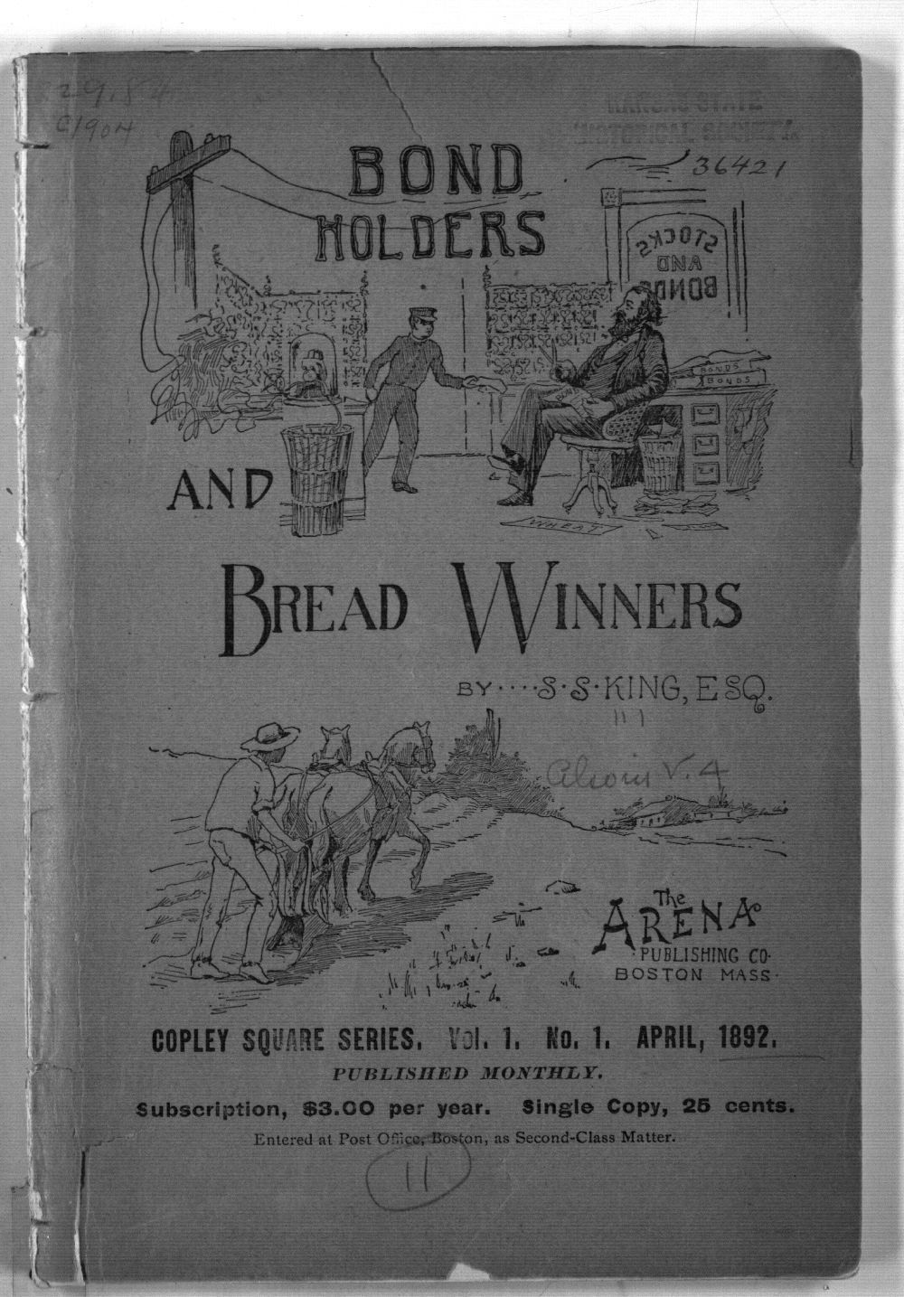 Bond Holders and Bread Winners: A Portrayal of Some Political Crimes Committed in the Name of Liberty - Front Cover