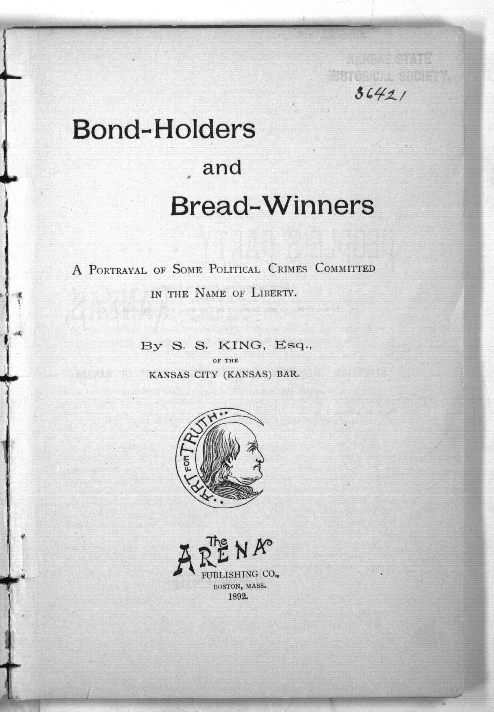 Bond Holders and Bread Winners: A Portrayal of Some Political Crimes Committed in the Name of Liberty - 5