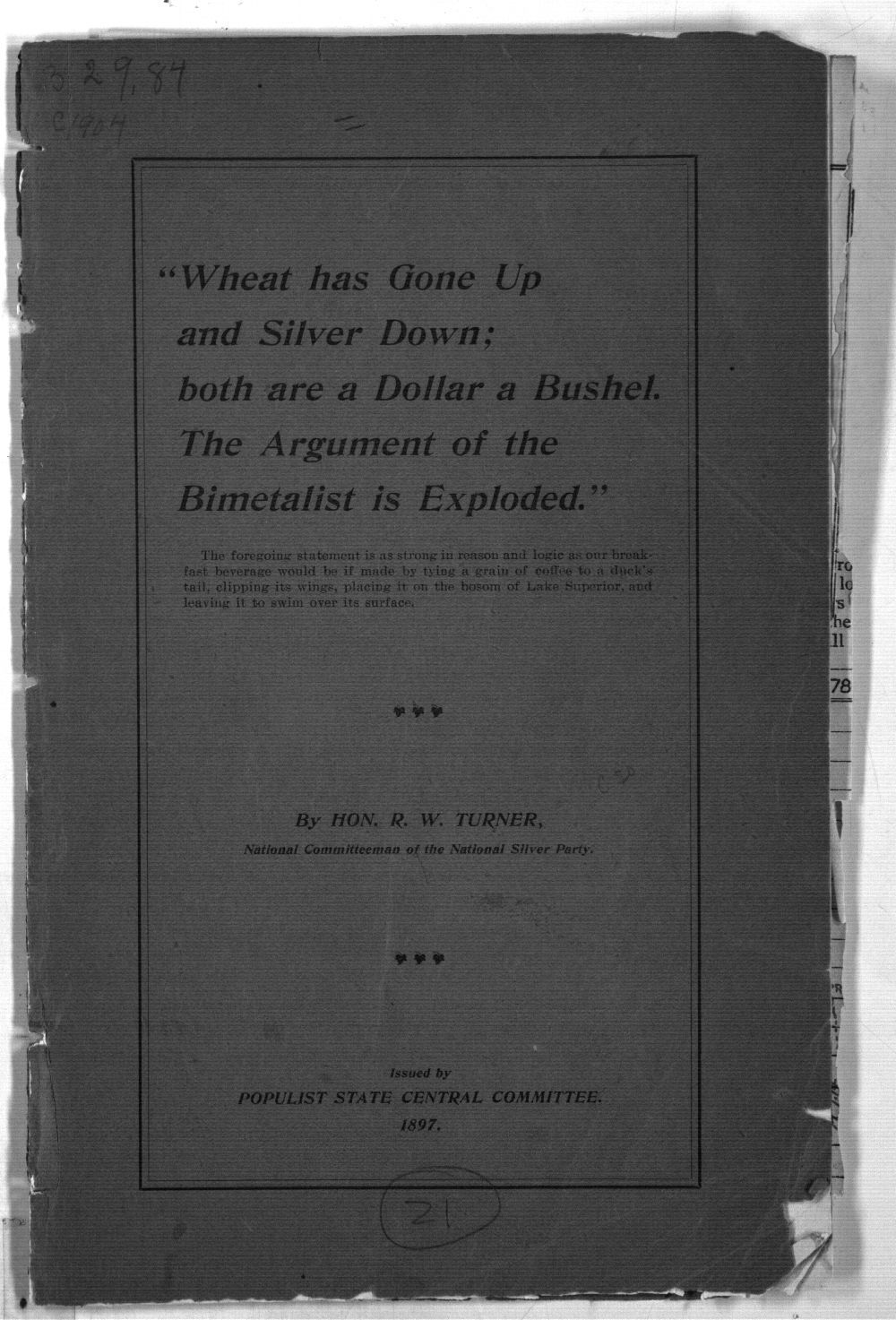 """""""Wheat has Gone Up and Silver Down; both are a Dollar a Bushel.  The Argument of the Bimetalist is Exploded"""" - Front Cover"""