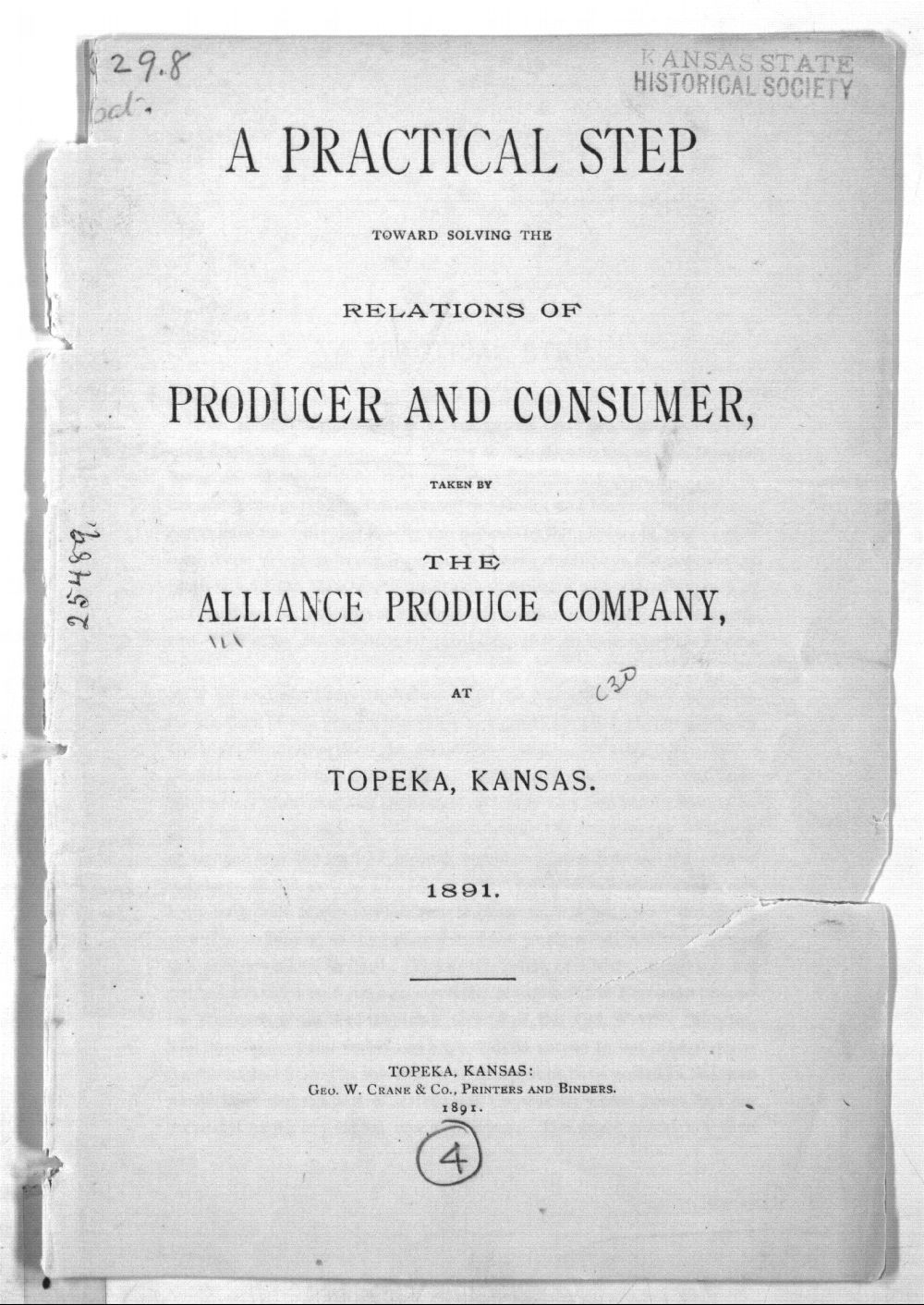 A practical step toward solving the relations of producer and consumer, taken by the Alliance Produce Company, at Topeka, Kansas - 1