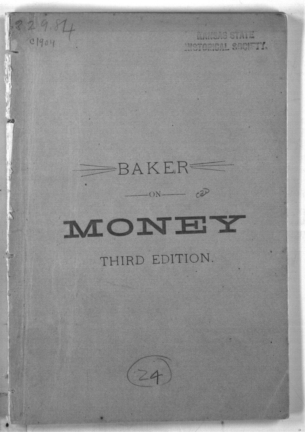The Subject of Money Considered from the Standpoints of Law, Science, History, Reason. (Third Edition) - 1