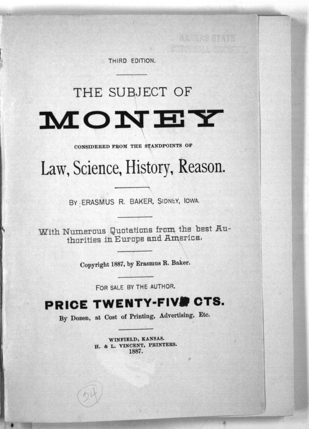 The Subject of Money Considered from the Standpoints of Law, Science, History, Reason. (Third Edition) - 2