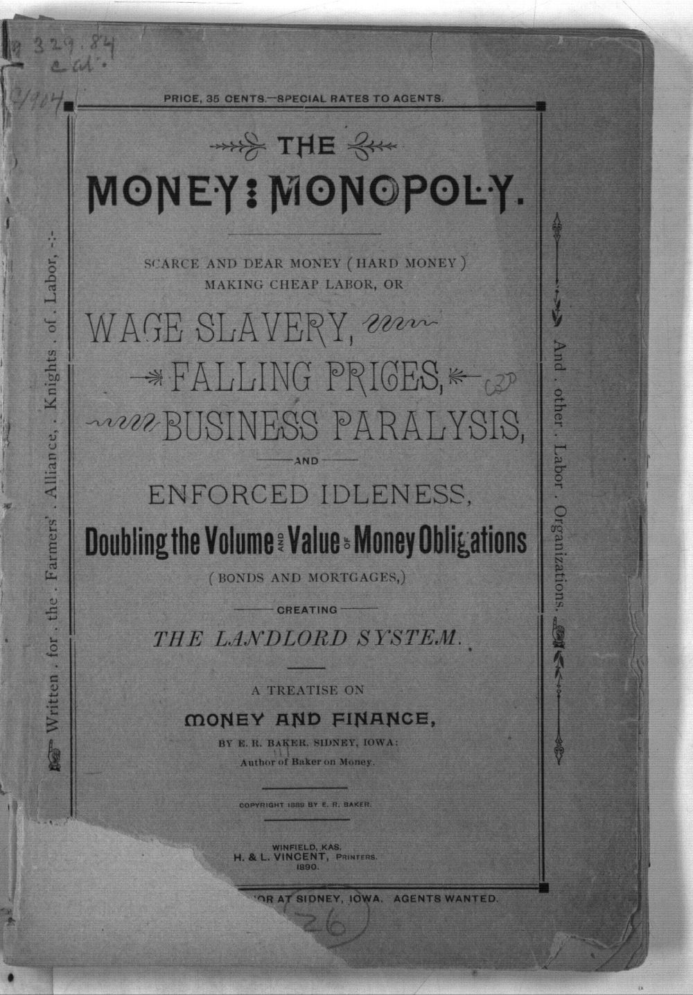 The money monopoly.  Scarce and dear money (hard money) making cheap labor, or wage slavery, falling prices business paralysis, and enforced idleness. - Front Cover