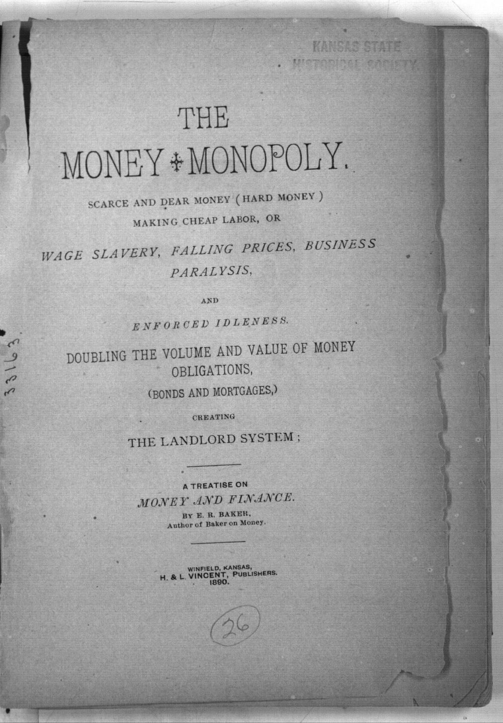 The money monopoly.  Scarce and dear money (hard money) making cheap labor, or wage slavery, falling prices business paralysis, and enforced idleness. - Title Page