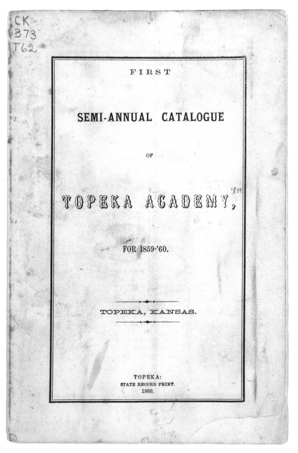 First semi-annual catalogue of Topeka Academy - 1