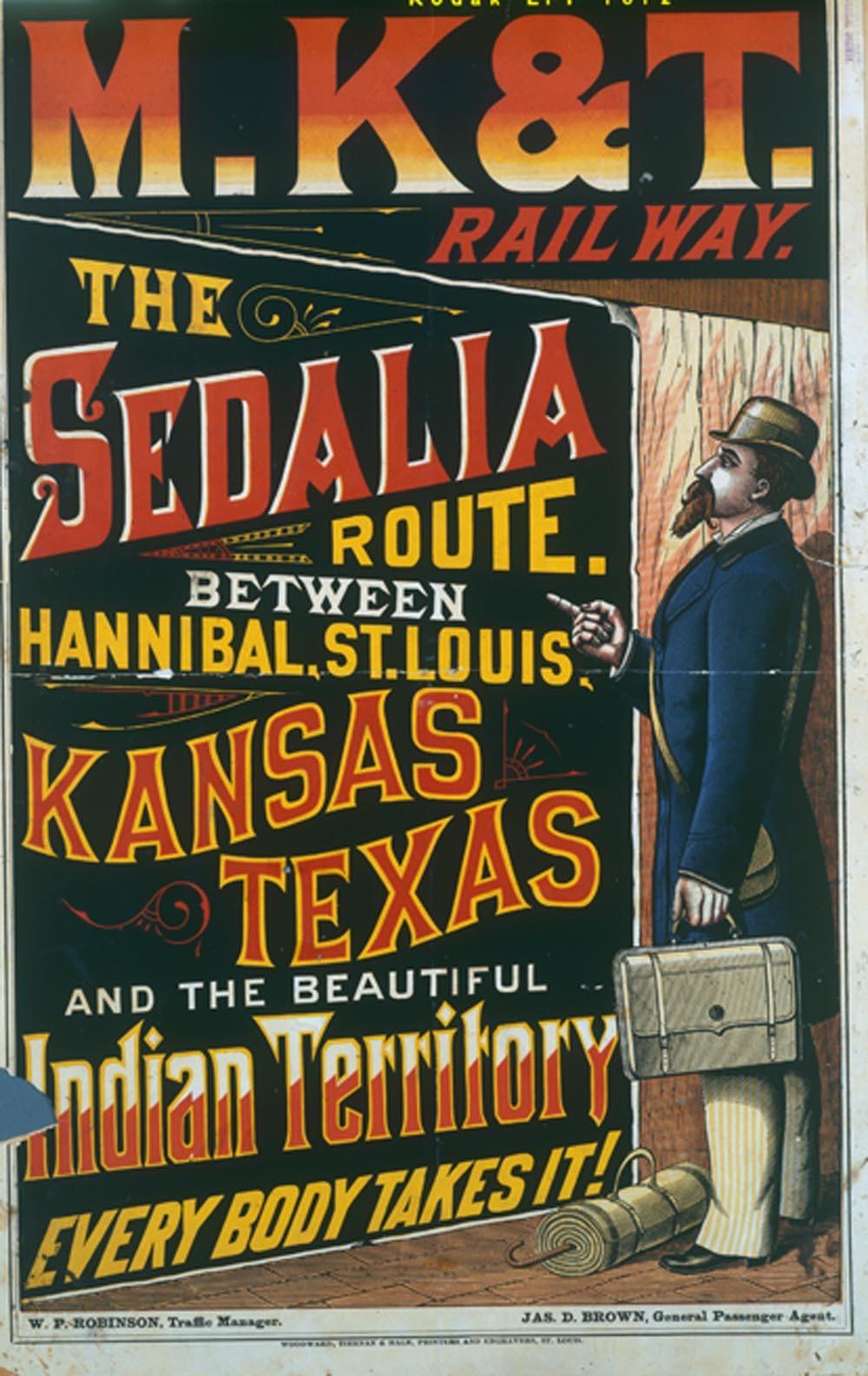 Missouri, Kansas & Texas Railway the Sedalia route...