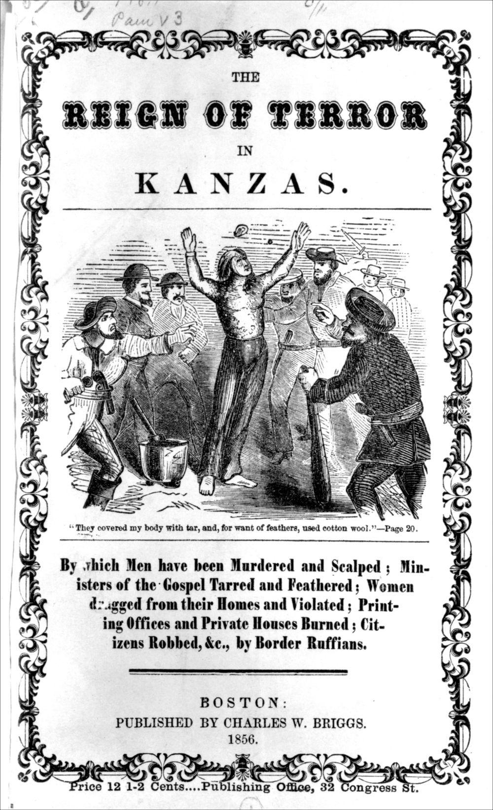 The reign of terror in Kanzas