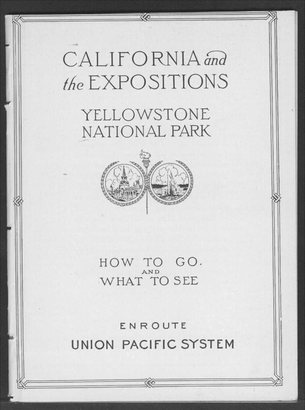 California and the expositions.  Yellowstone National Park.  How to go and what to see - Title Page