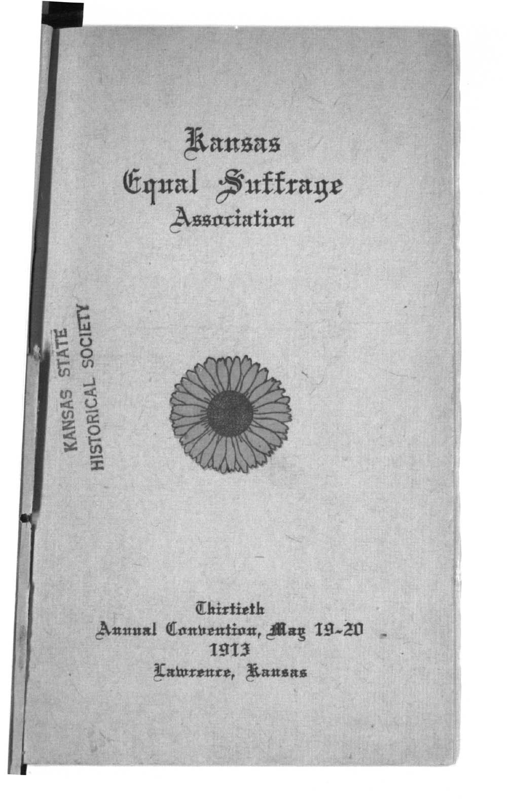 Kansas Equal Suffrage Association thirtieth annual convention - 1