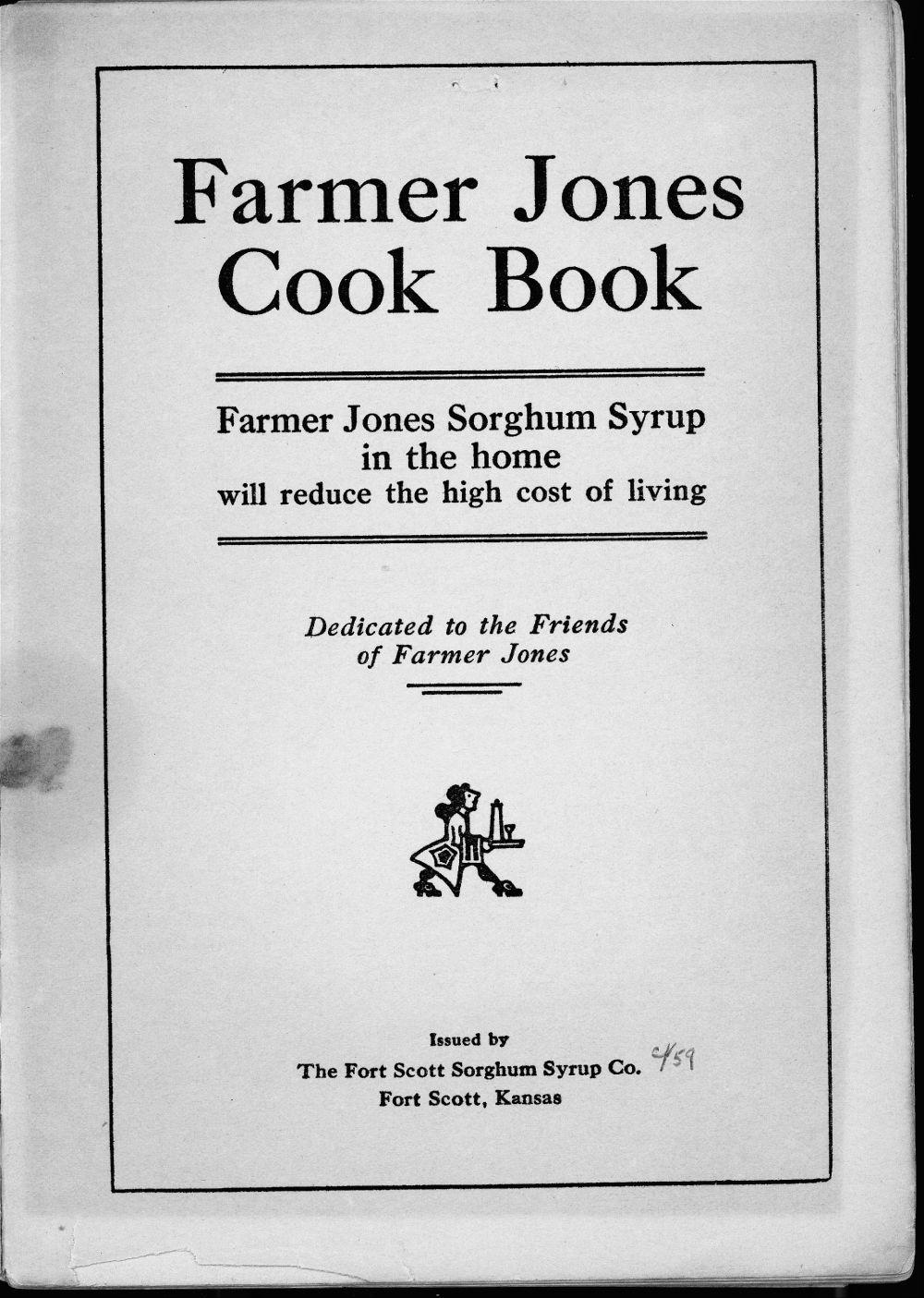 Farmer Jones Cook Book - 2
