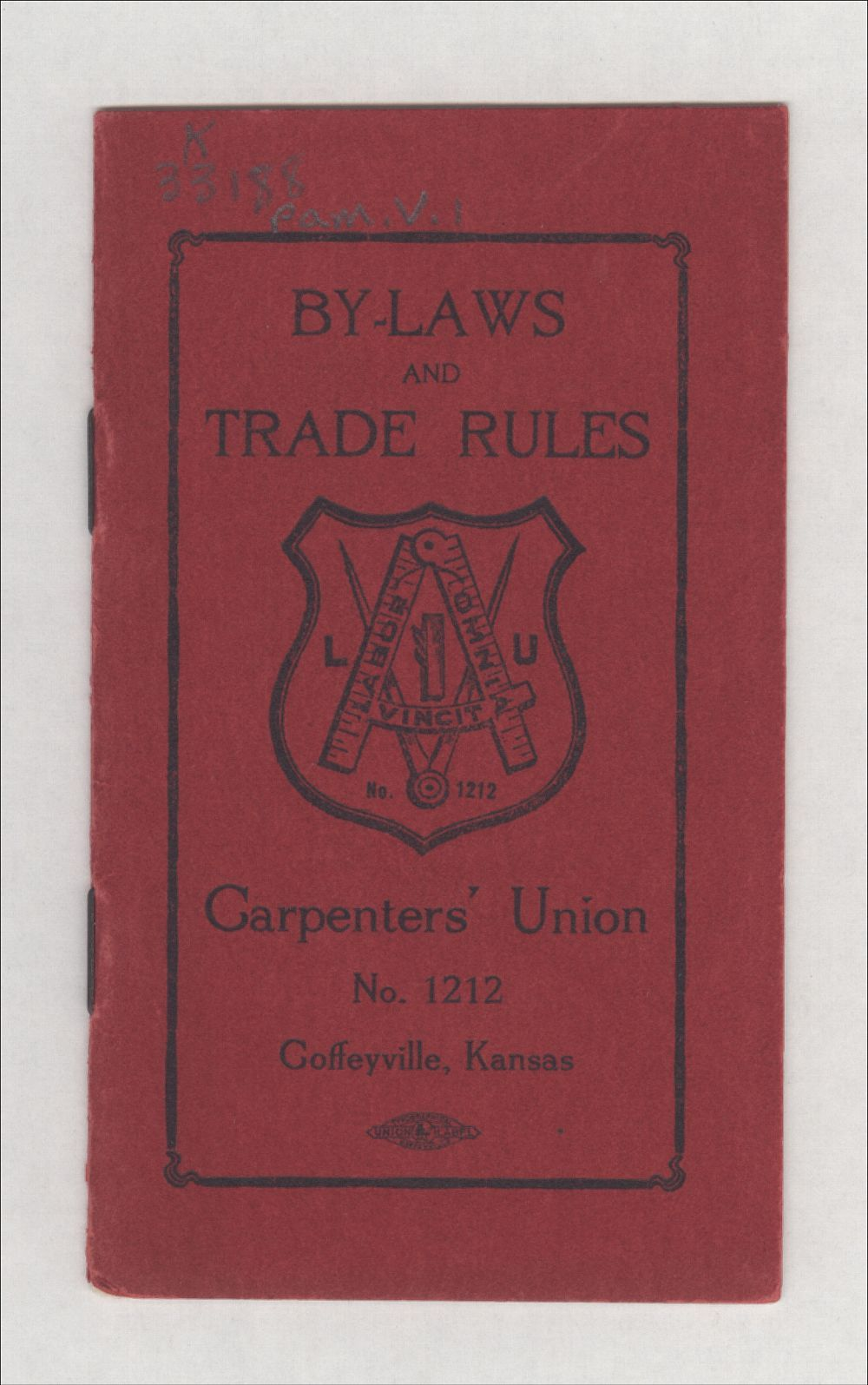 By-laws and trade rules of Carpenter's Union No. 1212 - 1