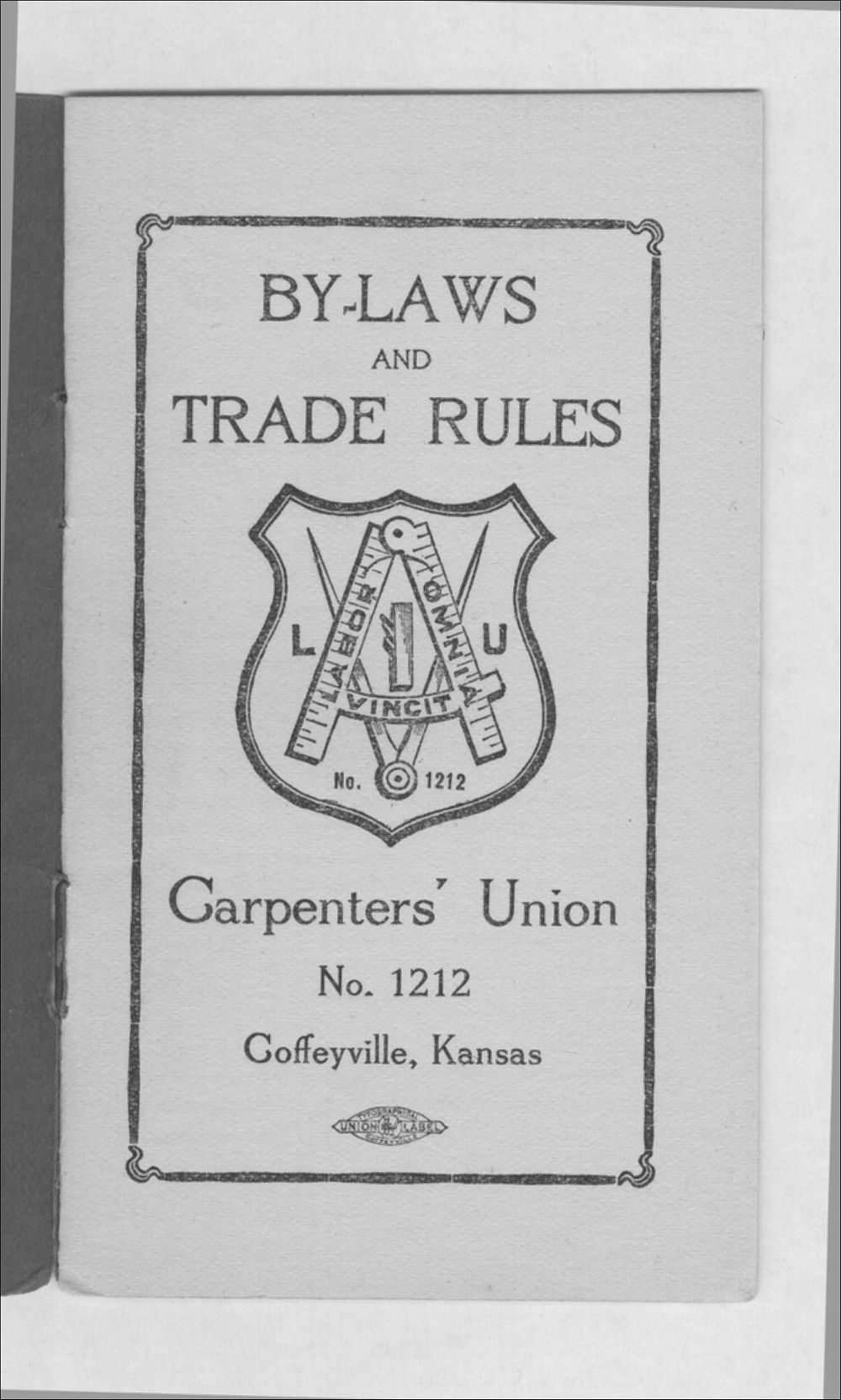 By-laws and trade rules of Carpenter's Union No. 1212 - 2