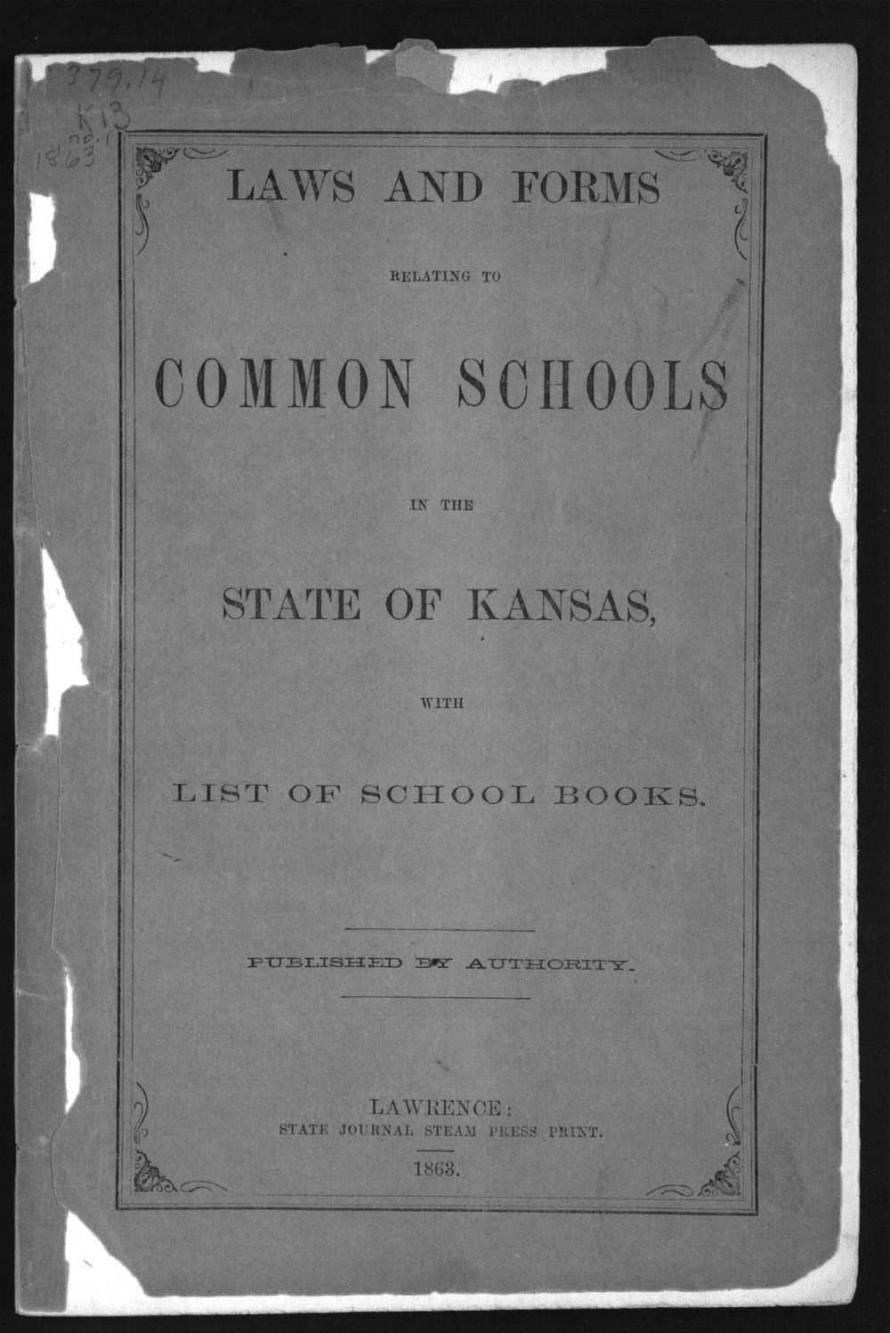 Laws and forms relating to common schools in the state of Kansas - Front Cover