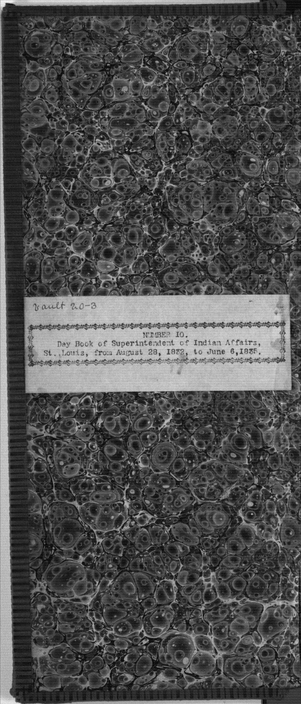 United States Office of Indian Affairs, Central Superintendency, St. Louis, Missouri. Volume 10, Daybook - Inside Front Cover