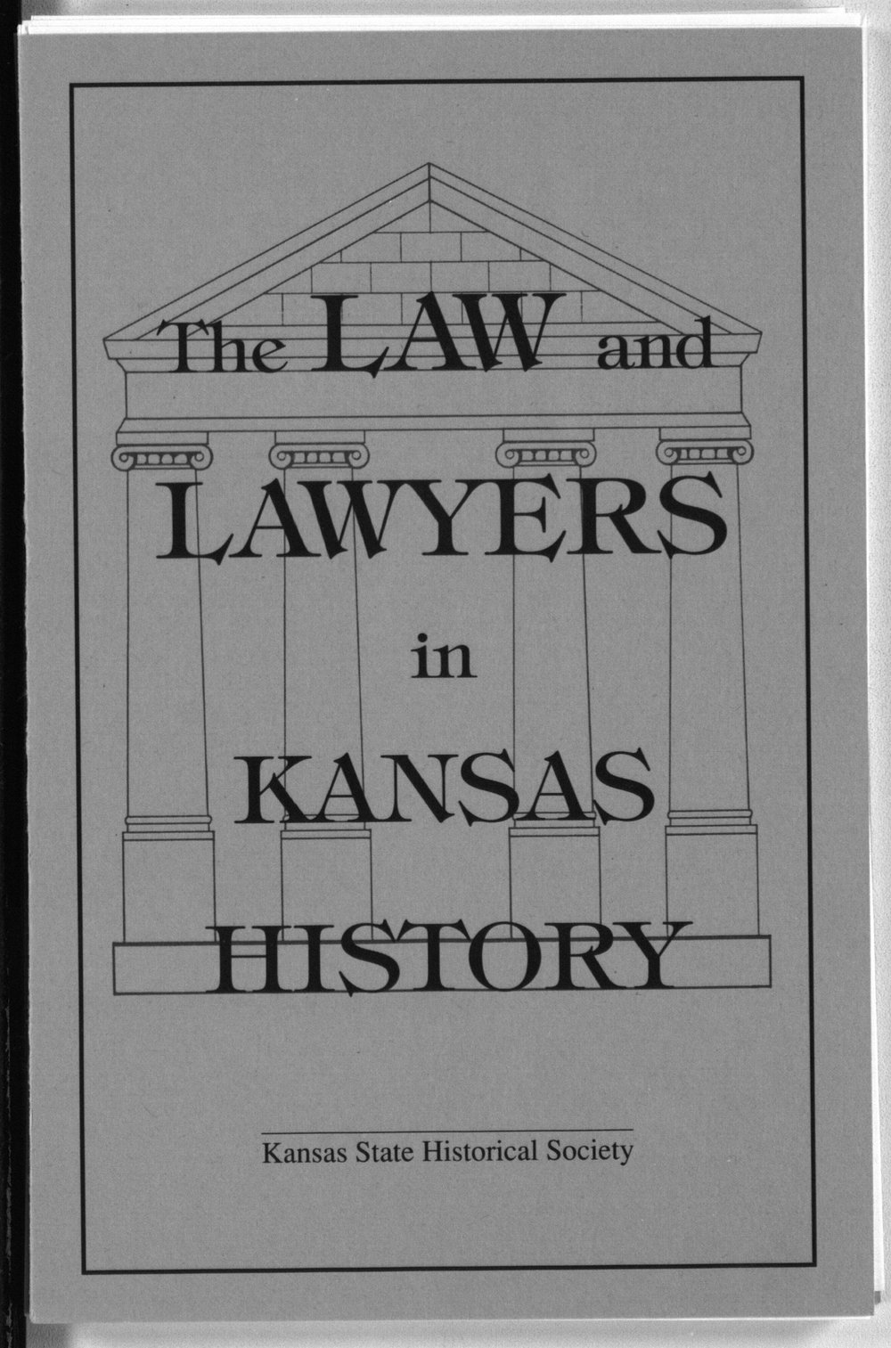 The law and lawyers in Kansas history - Front Cover