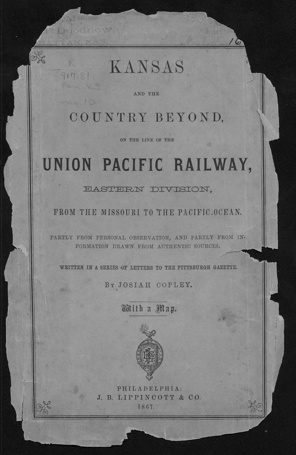 Kansas and the country beyond, on the line of the Union Pacific Railway, Eastern Division, from the Missouri to the Pacific ocean - Front Cover