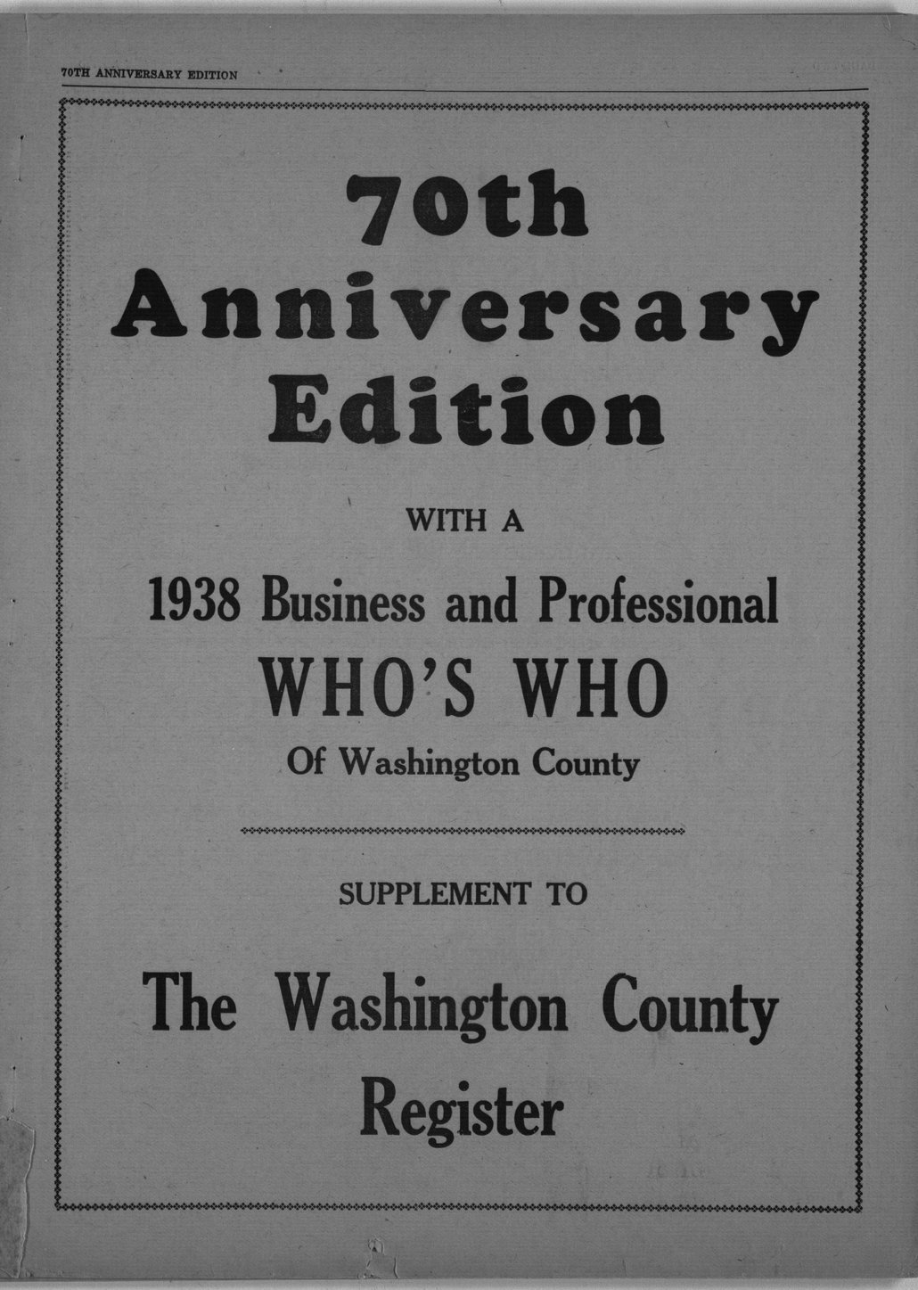 70th anniversary edition supplement to the Washington County Register - 1