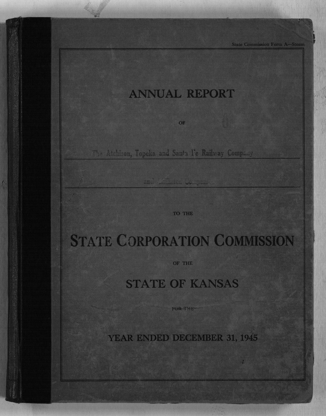 Annual reports of the Atchison, Topeka & Santa Fe Railway Company to the State Corporation Commission - Front Cover