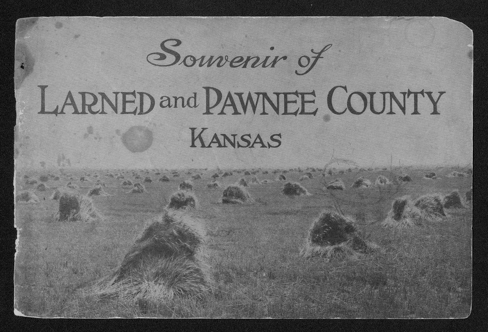 Souvenir of Larned and Pawnee County, Kansas - Front Cover