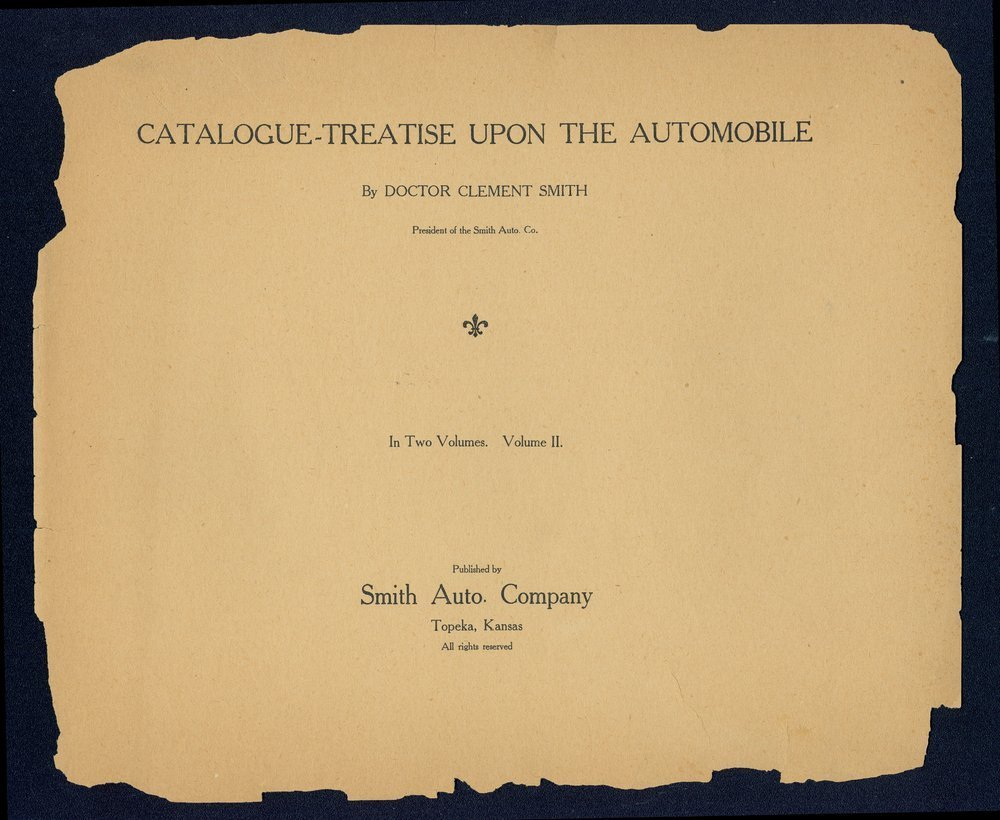 Catalogue-treatise upon the automobile. In two volumes. Volume two. The Smith Automobile Company, Topeka, Kansas - Title Page