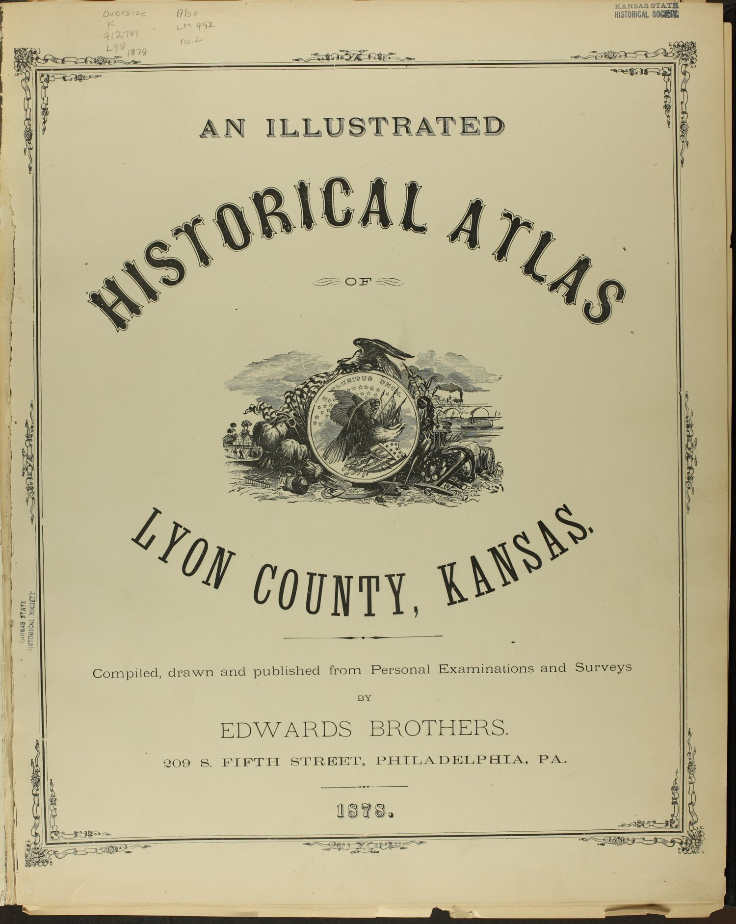 An illustrated historical atlas of Lyon county, Kansas - Title Page