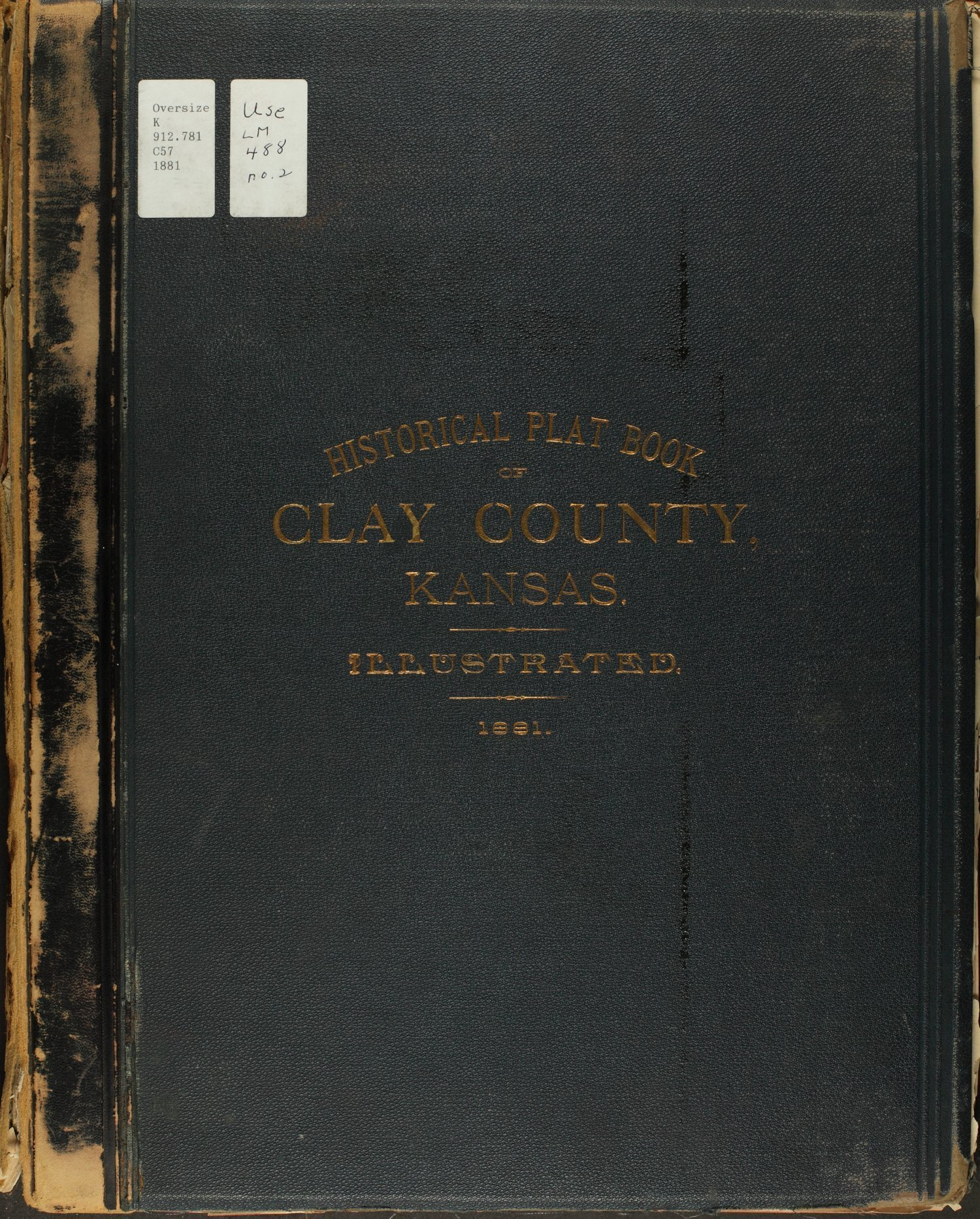 Historical plat book of Clay County, Kansas - Front Cover