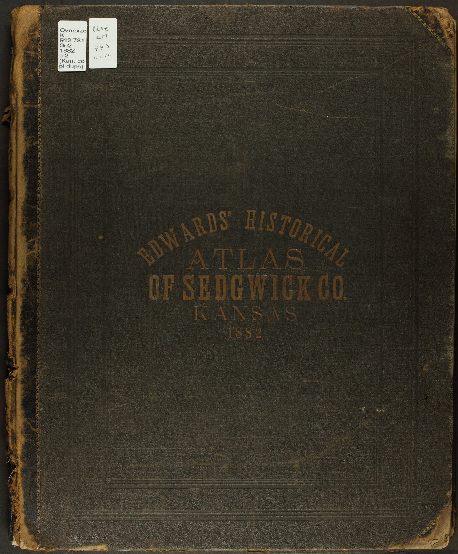 Historical Atlas of Sedgwick County, Kansas - Front Cover