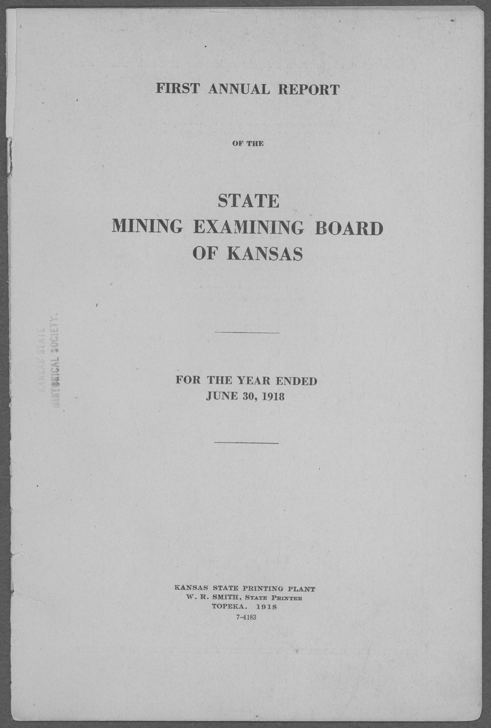 First Annual Report of the State Mining Examining Board of Kansas - 1