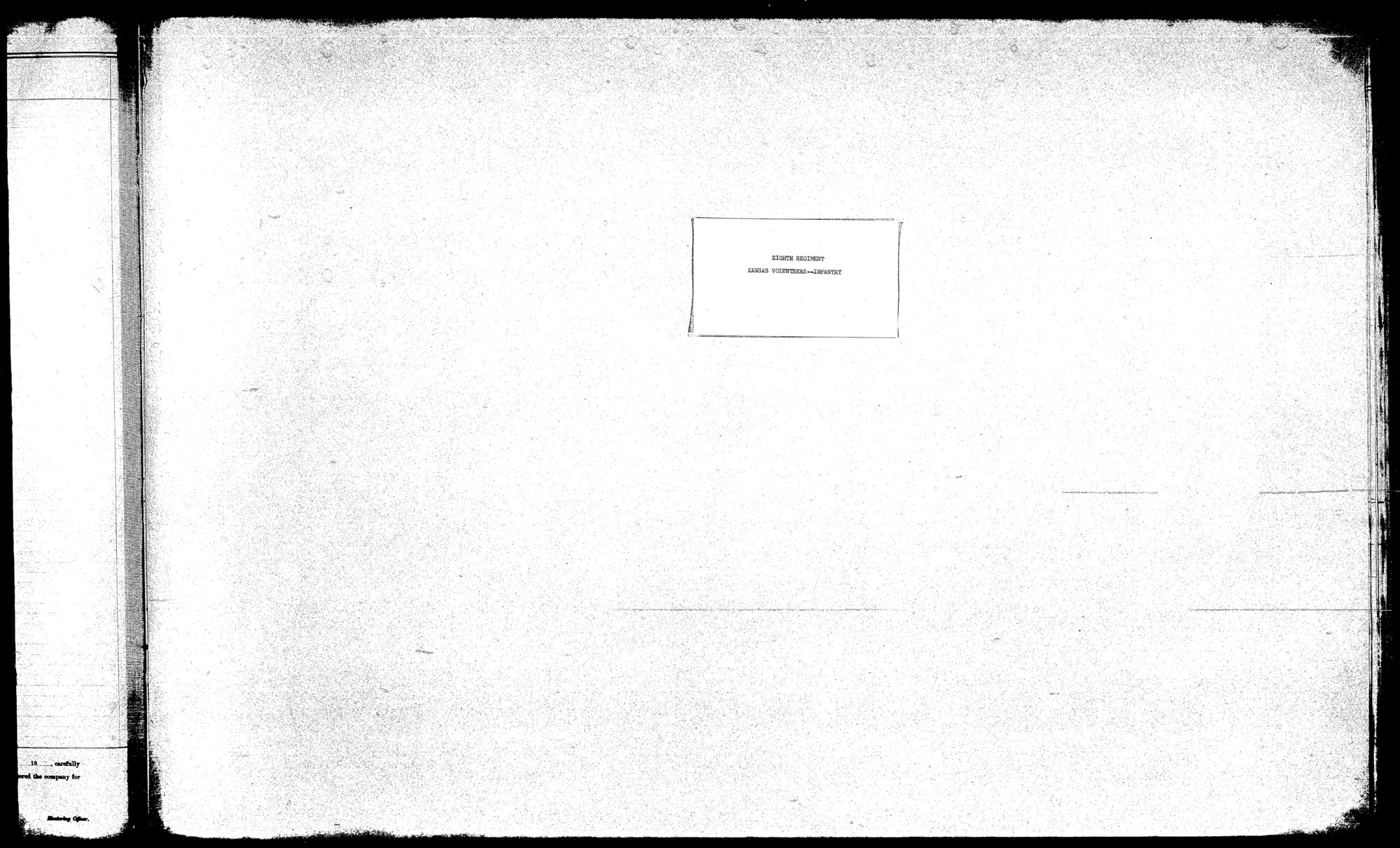 Muster out roll, Eighth Regiment, Infantry, Kansas Civil War Volunteers, volume 2 - 1
