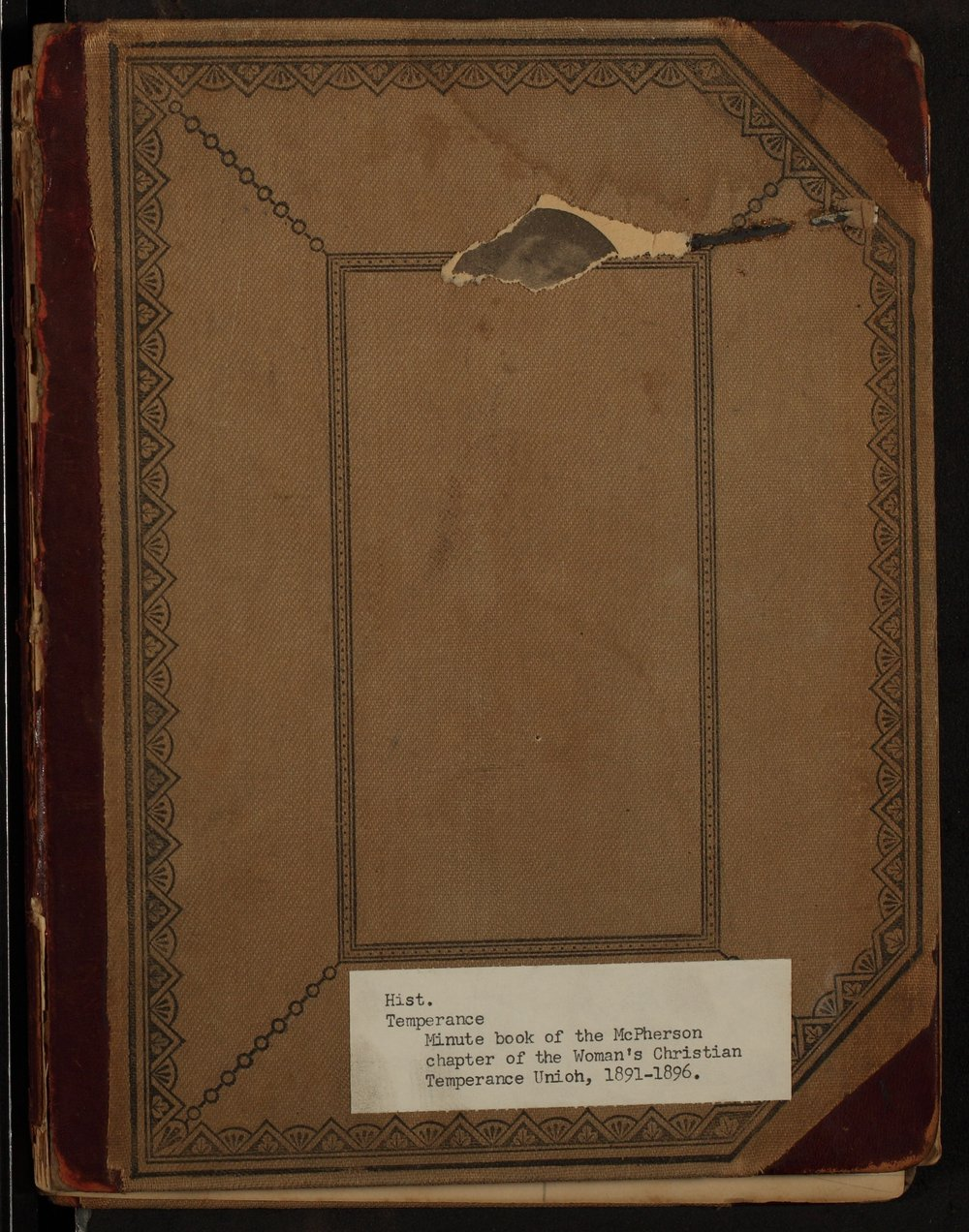 Minutes of the McPherson Chapter of the Woman's Christian Temperance Union - Front Cover