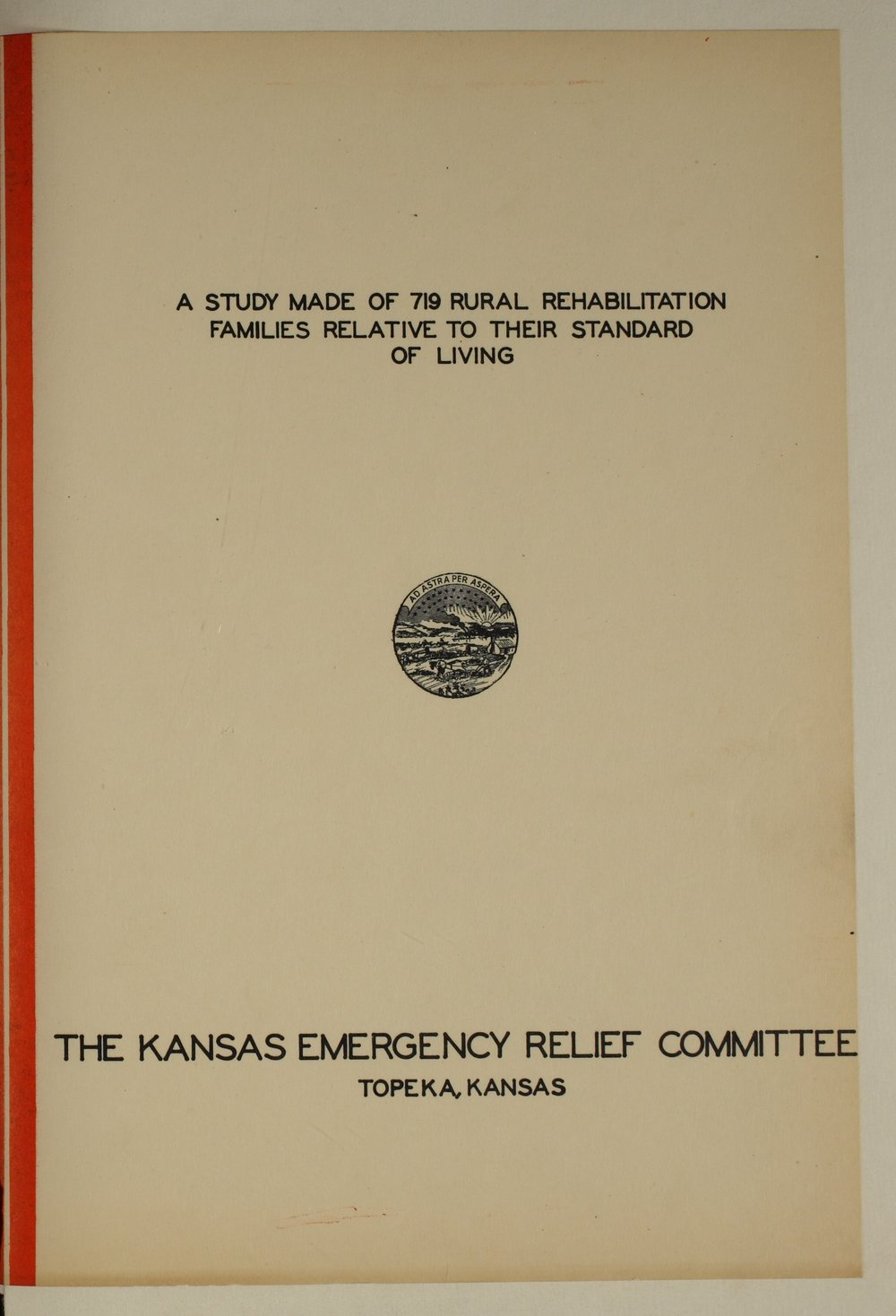 A study made of 719 rural rehabilitation families relative to their standard of living - Title Page