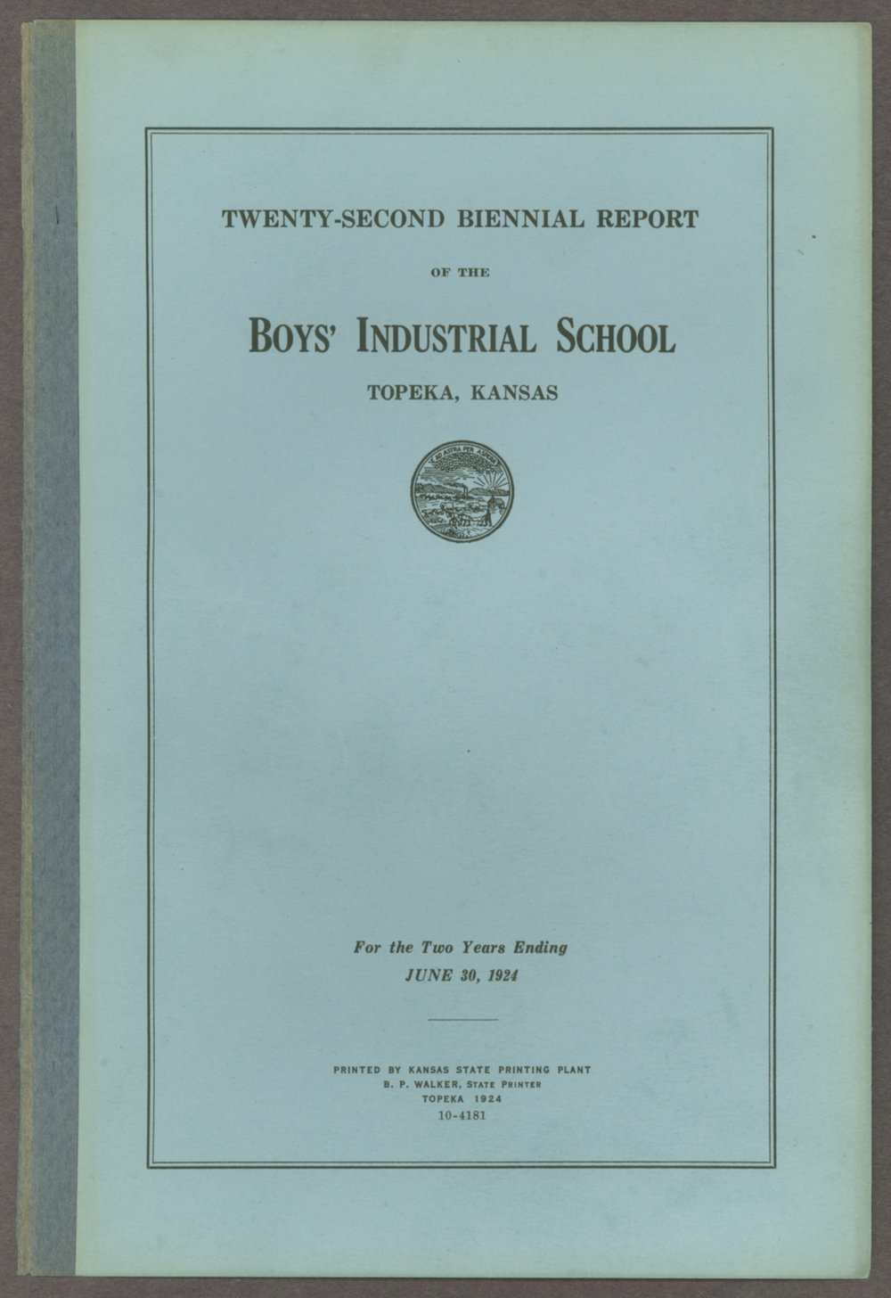 Biennial report of the Boys Industrial School, 1924 - Front Cover