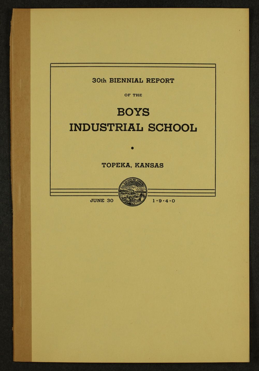 Biennial report of the Boys Industrial School, 1940 - Front Cover