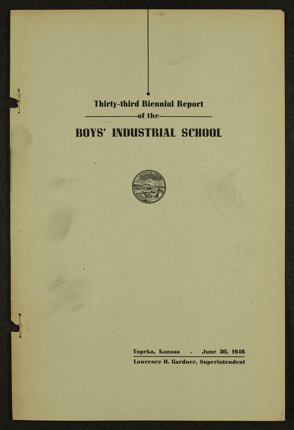 Biennial report of the Boys Industrial School, 1946 - 1