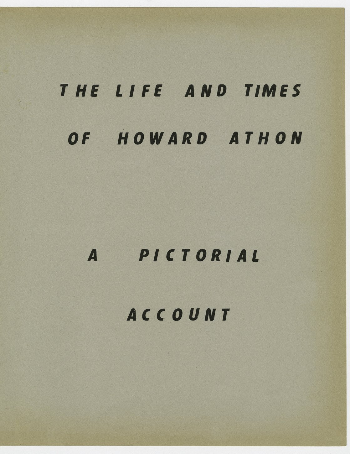 The life and times of Howard Athon, a pictorial account - Title page