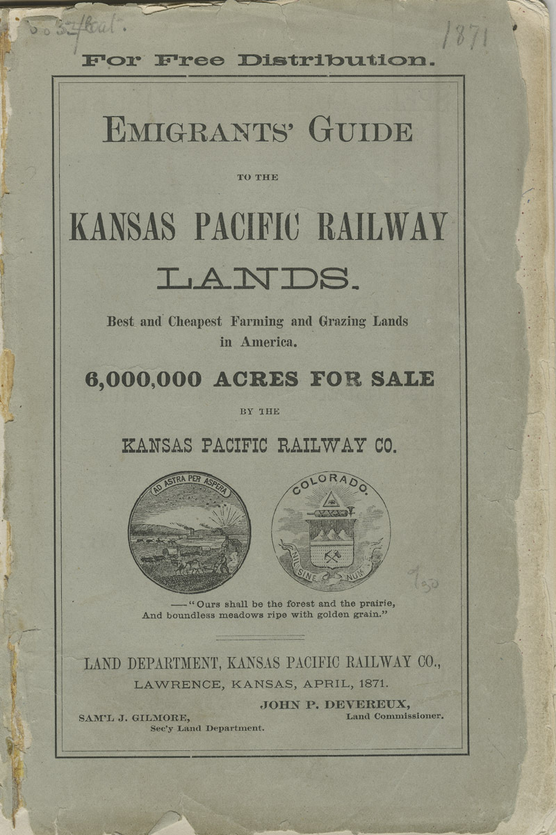 Emigrants' guide to the Kansas Pacific Railway lands : best and cheapest farming and grazing lands in America - front cover