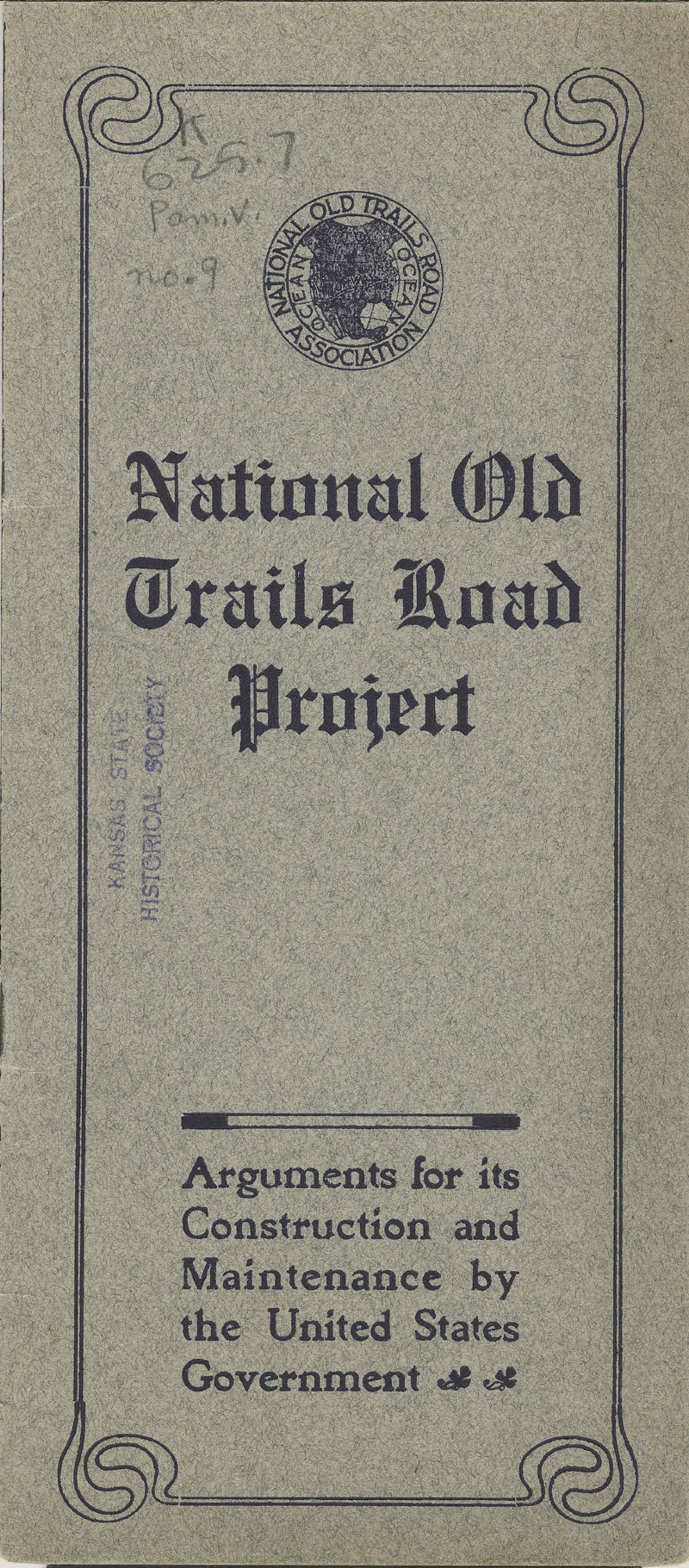 National Old Trails Road project : arguments for its construction and maintenance by the United States government - front cover