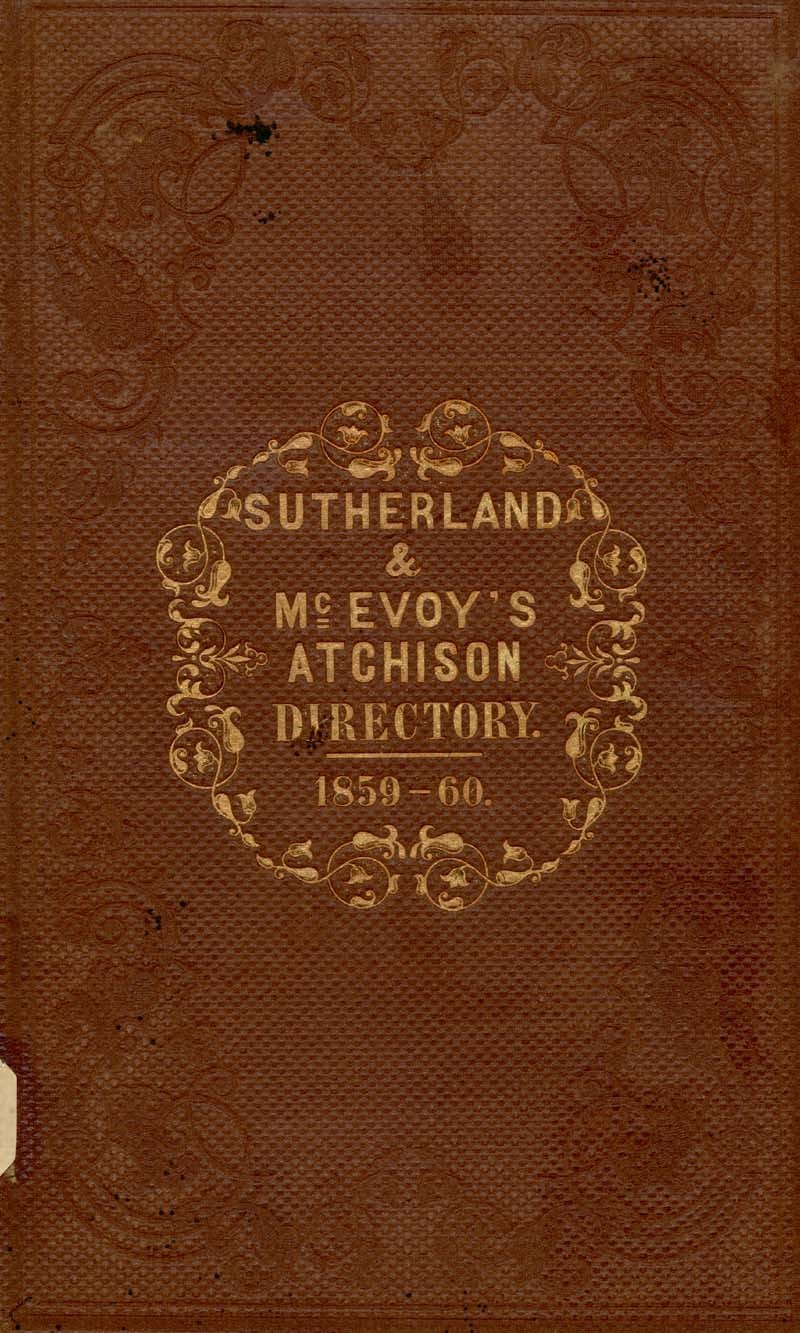 Atchison city directory and business mirror for 1859-60 - 1