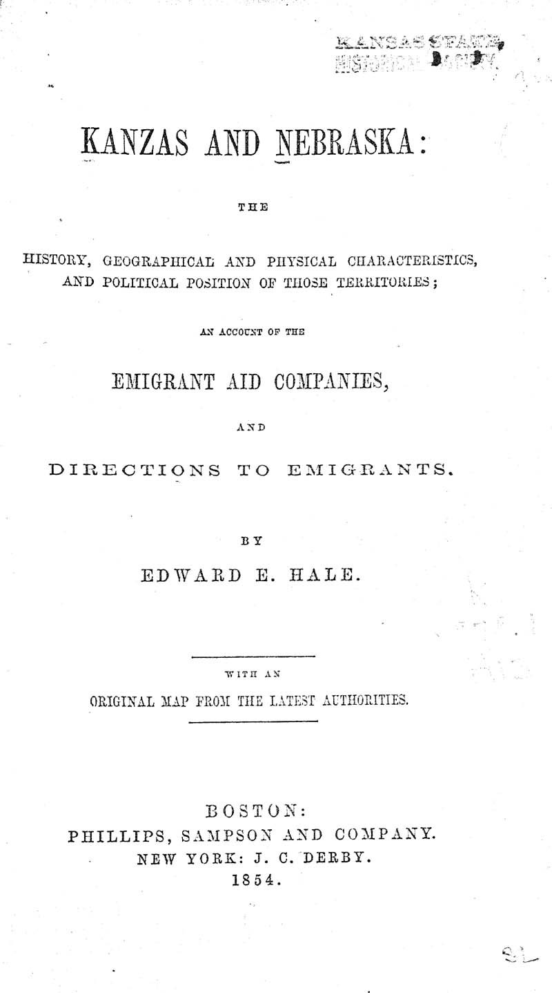 Kanzas and Nebraska: the history, geographical, and physical characteristics, and political position of those territories; an account of the emigrant aid companies and directions to emigrants - p. 2