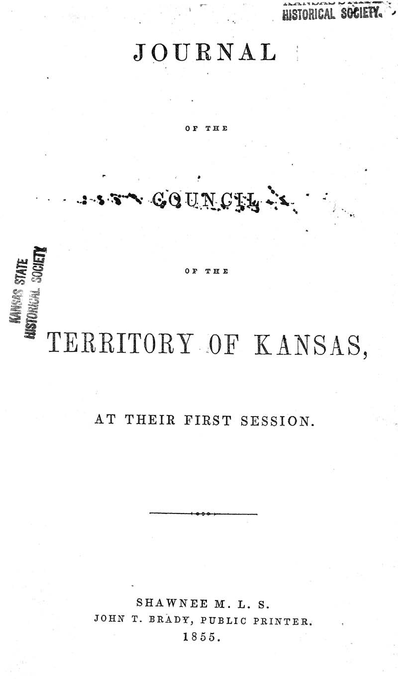 Journal of the Council of the Territory of Kansas, 1855 - p. 1