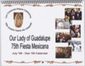 Our Lady of Guadalupe 75th Fiesta Mexicana July 2008 - December 2009 calendar - Front Cover