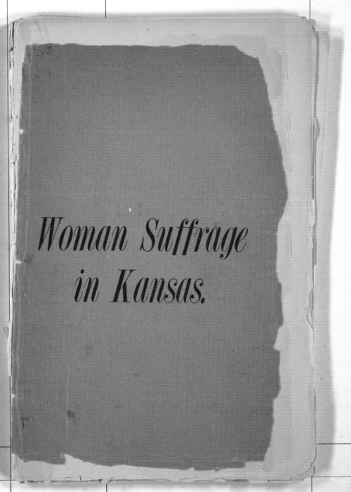 Woman suffrage in Kansas:  an account of the municipal elections in Kansas in 1888, as told by the newspapers of the state - Page