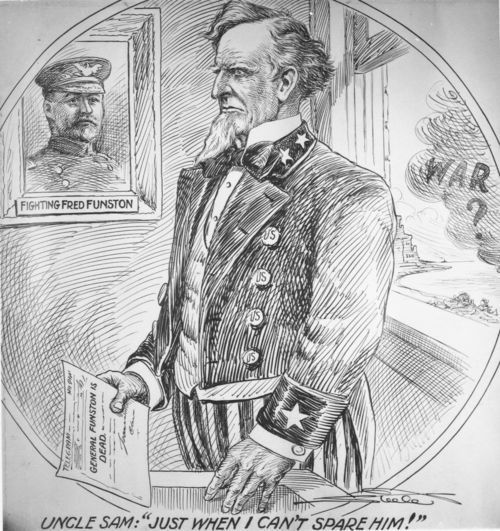 "Illustration of Frederick Funston captioned ""Uncle Sam: 'Just When I Can't Spare Him!'"" - Page"