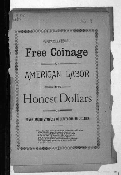 Free coinage of American Labor into honest dollars - Page