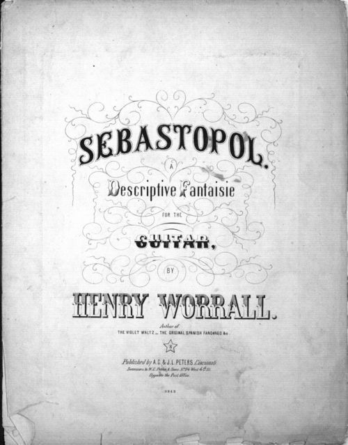Sebastopol. A descriptive fantaisie for the guitar, by Henry Worrall - Page