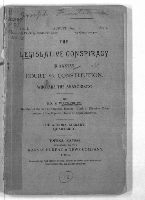 The Legislative conspiracy in Kansas. Court vs. Constitution. Who are the anarchists? - Page
